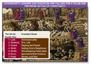 The Seven Deadly Sins and the Seven deadlier Stupidparty Invented Values