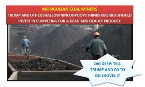 Ding Dong! Old King Coal Is Dead? Just Like Trump's Brain