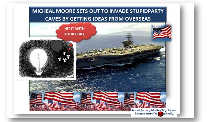 michael moore invade stupidparty