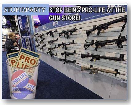 pro life at the gun store
