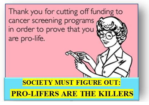 pro-lifers are the killers